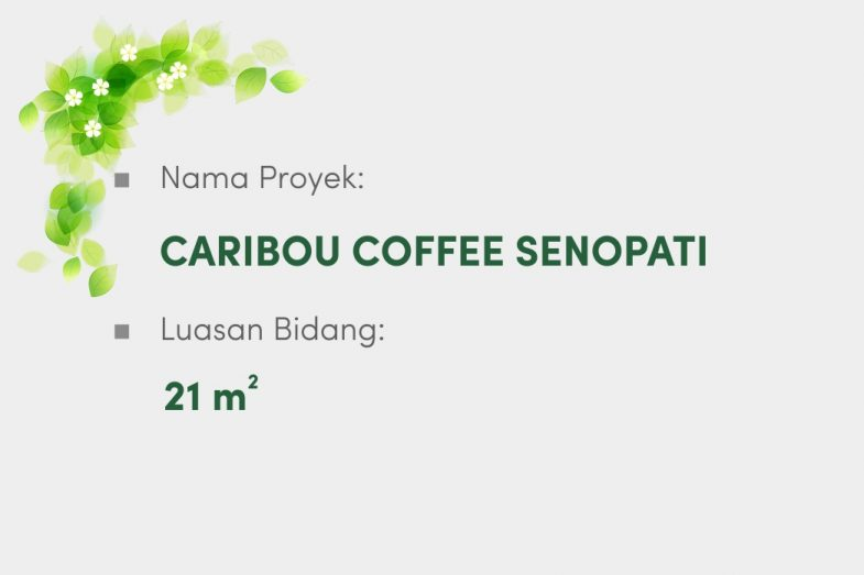 Caribou Coffee Senopati